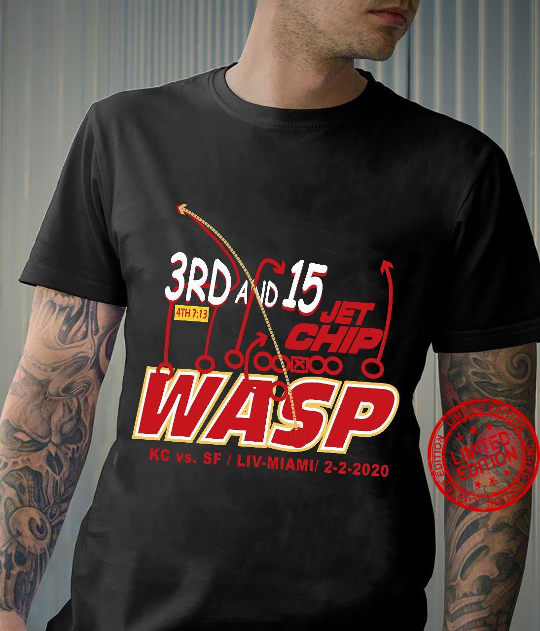 3rd and 15 jet chip WASP KC vs SF Liv-Miami shirt