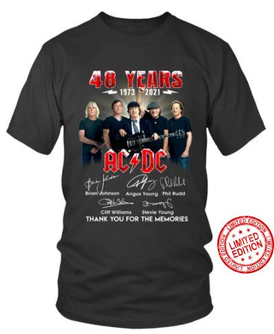 48 Years 1073 2021 Ac Dc Thank You For The Memories Shirt