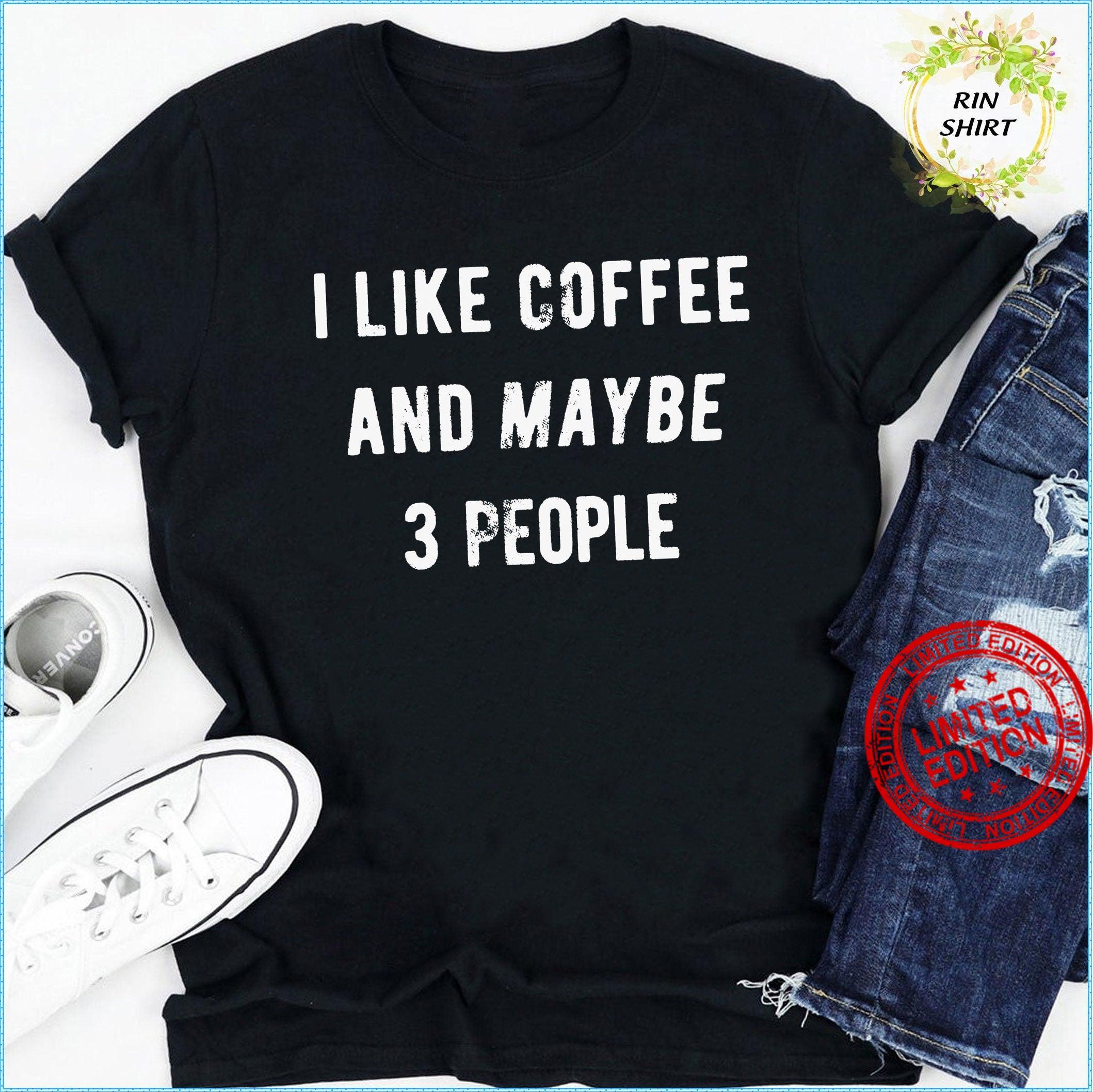 New Funny Coffee Women Shirt