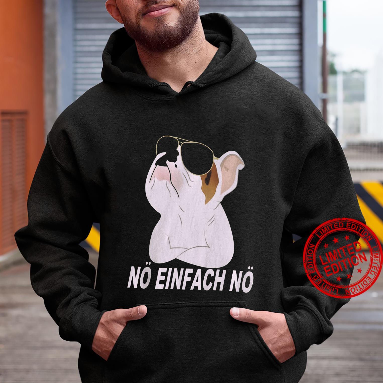 No Einfach No Shirt hoodie