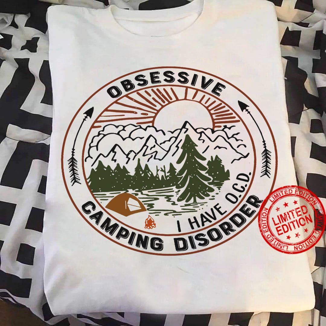 Obsessive I Have OCD Camping Disorder Shirt