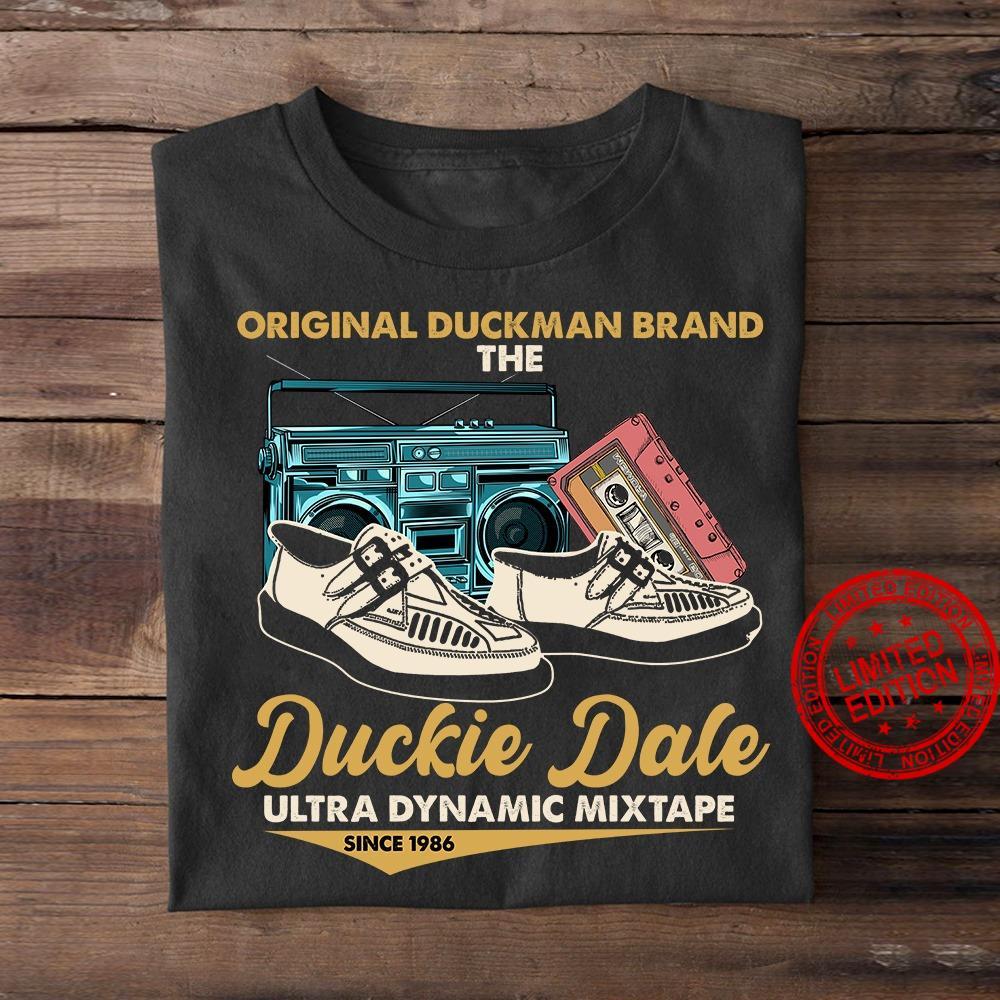 Original Duckman Brand The Duckie Dale Ultra Dynamic Mixtape Since 1986 Shirt
