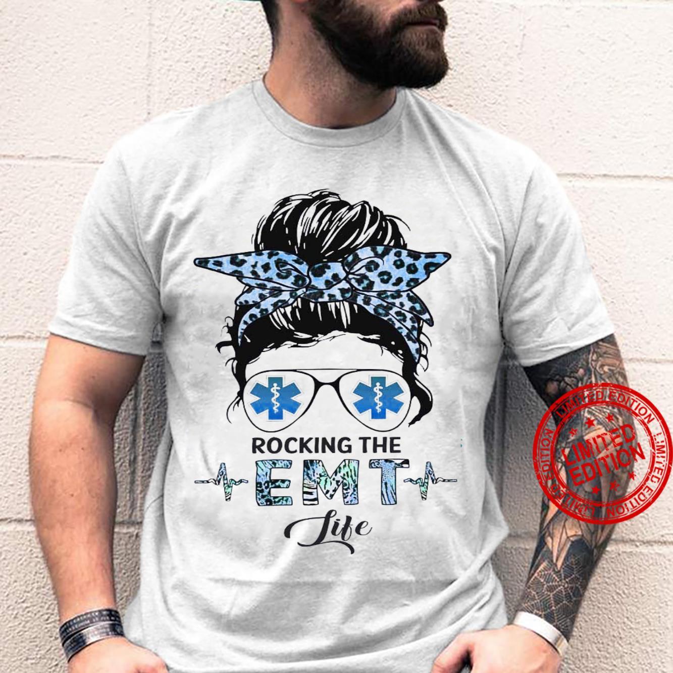 Rocking The EMT Life Shirt unisex