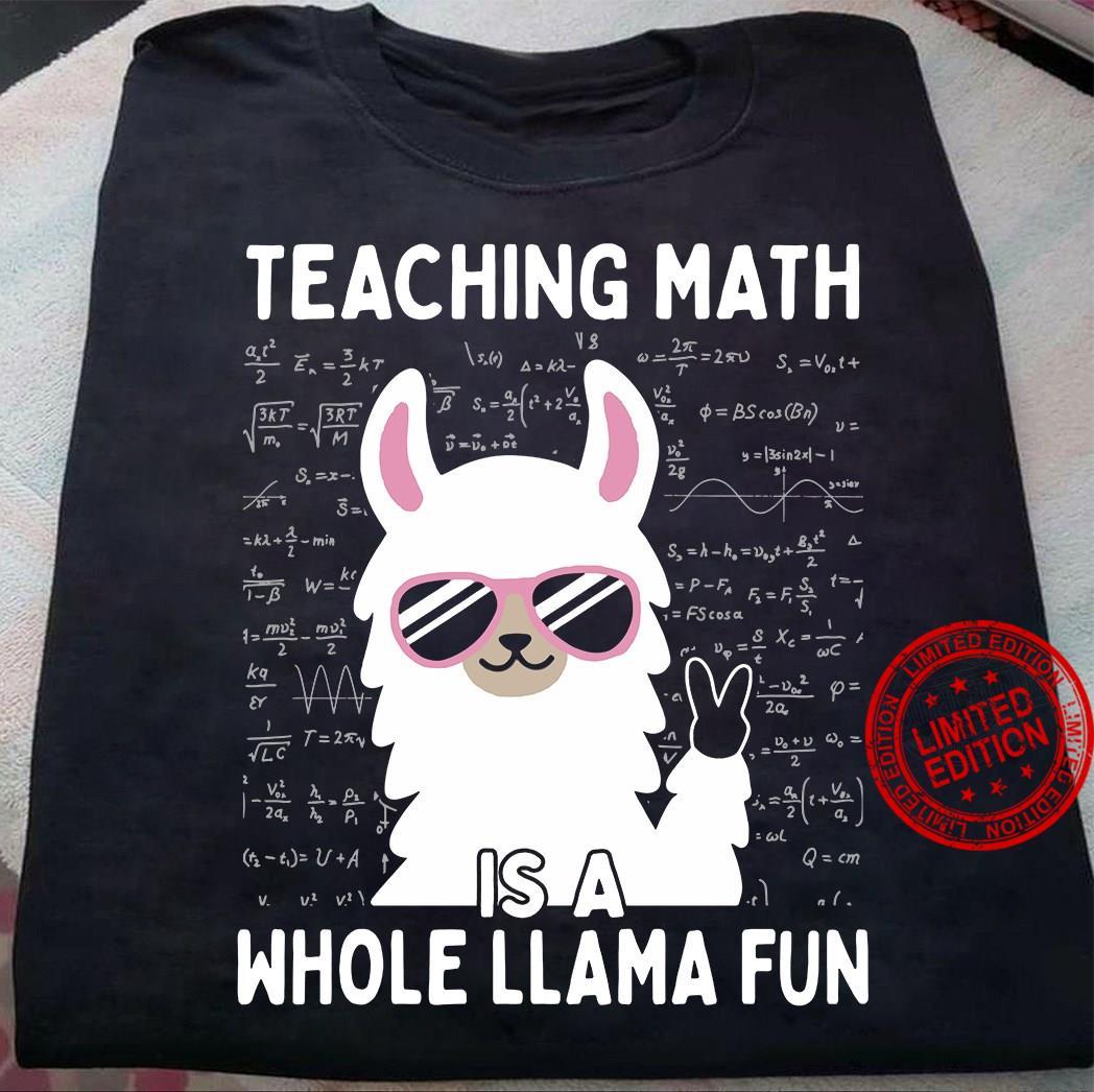 Teaching Math Is A Whole Llama Fun Shirt