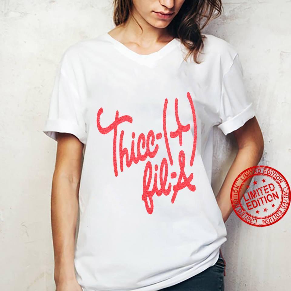 Thicc Fil A Shirt ladies tee