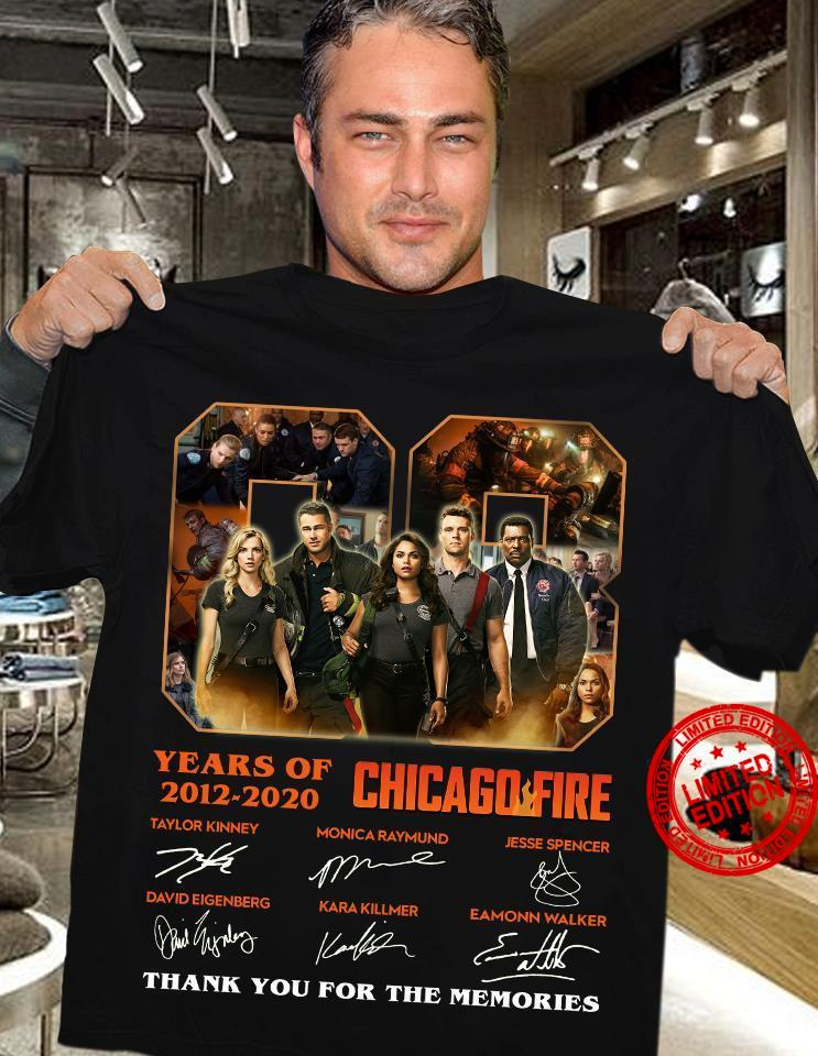 08 Years Of 2012-2020 Chicago Fire Thank You For The Memories Shirt