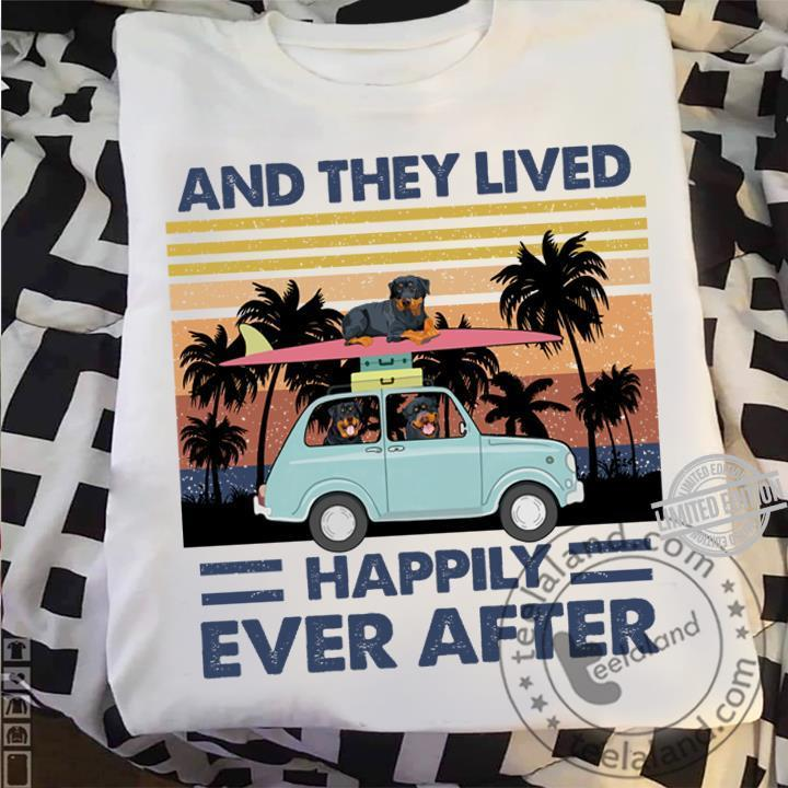 And They Lived Happily Ever After Shirt