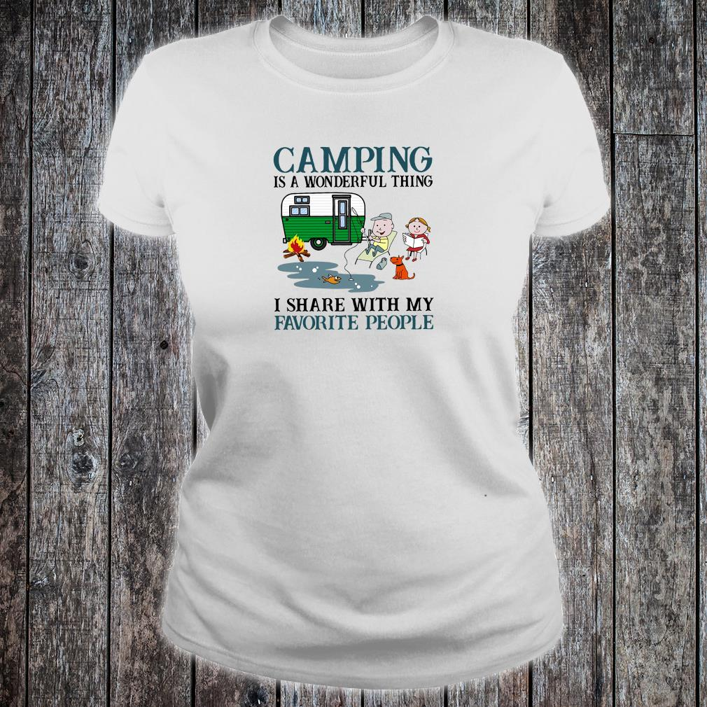 Camping is a wonderful thing i share with my favorite people shirt ladies tee