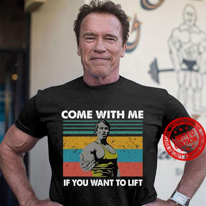 Come With Me If You Want To Fift Shirt