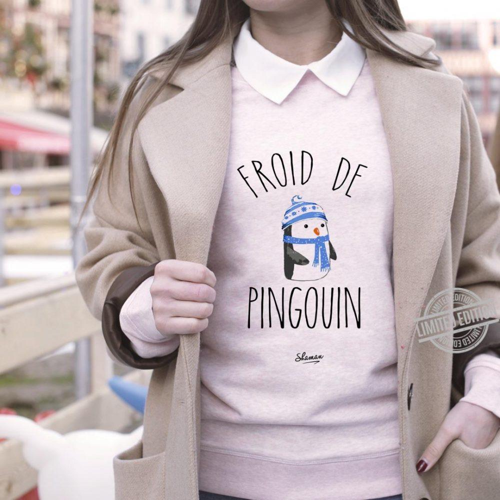 Froid De Pingouin Shirt