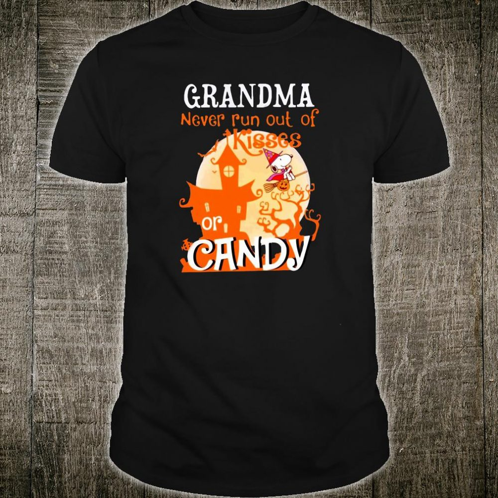 Grandma never run out of kisses or candy shirt