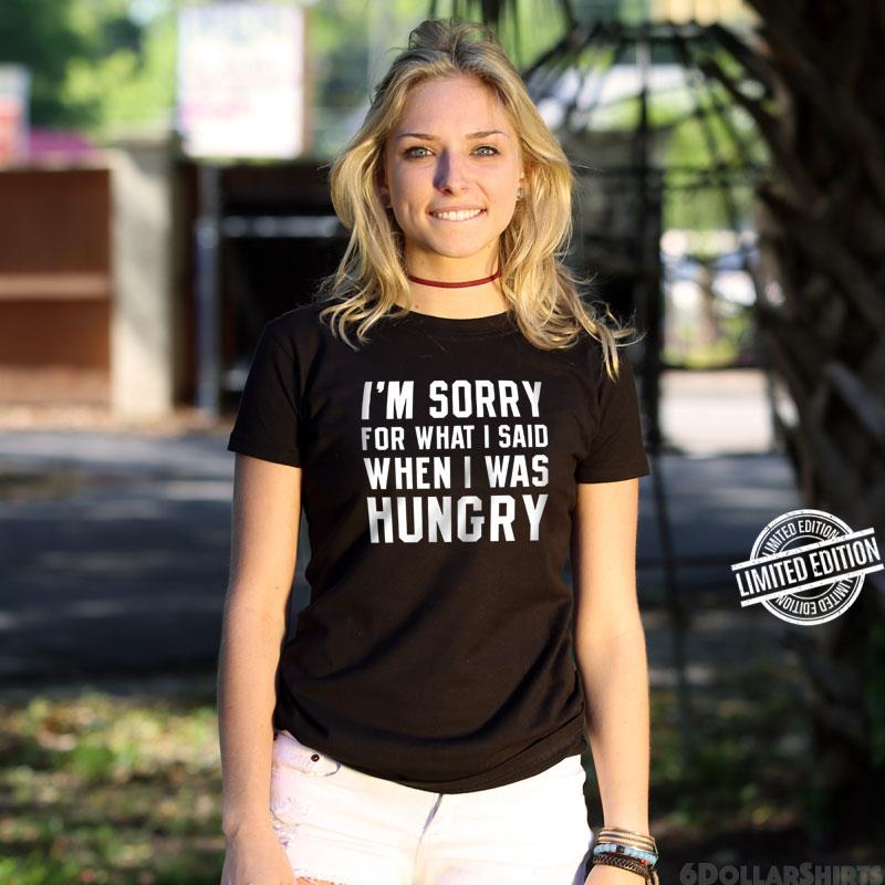 Shirtracer Tanktop f/ür Damen und Frauen Tops Spr/üche Sorry for What I Said When I was Hungry