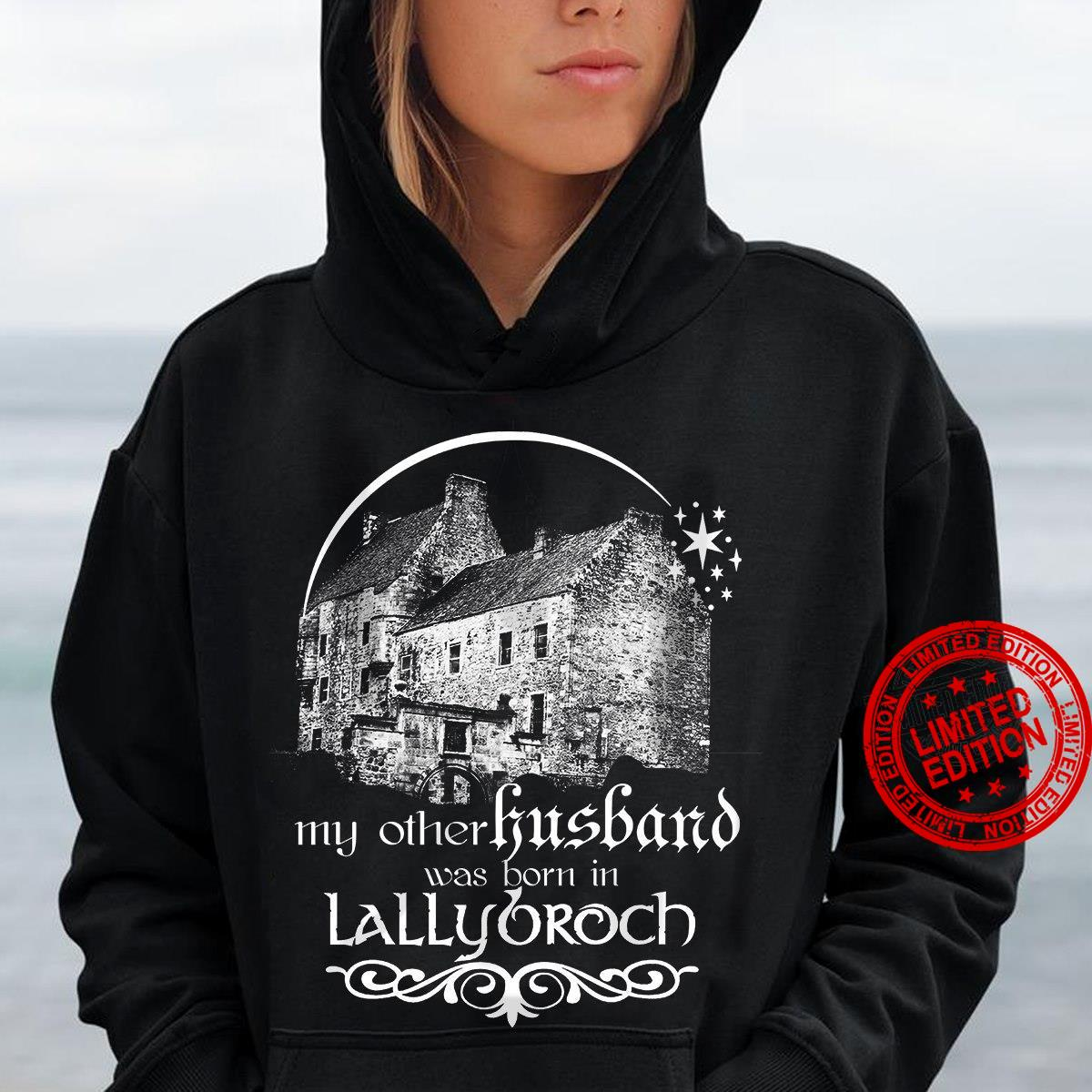 My Other Husband Was Born In Lallybroch Shirt