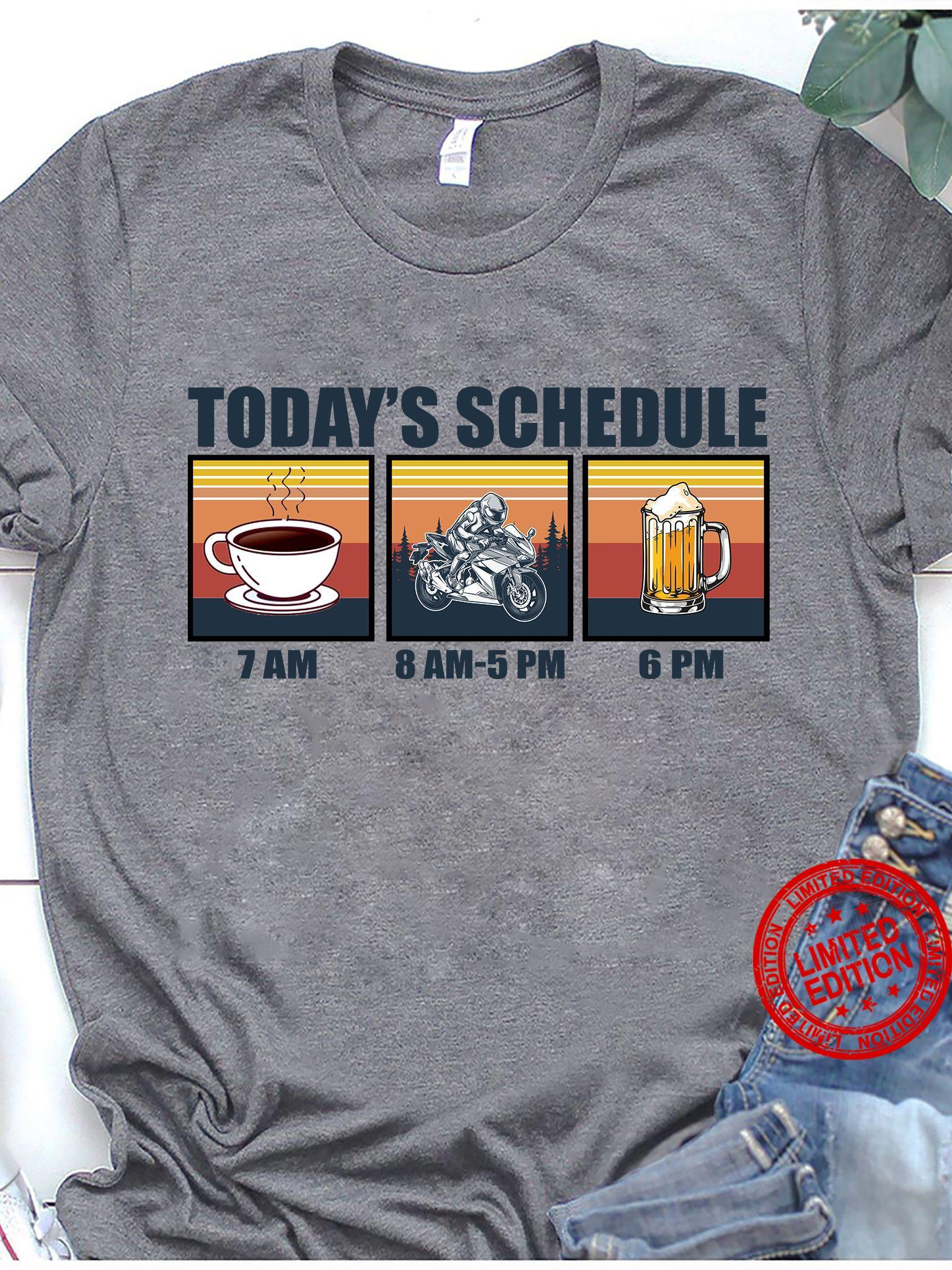 Today's Schedule 7 Am Shirt