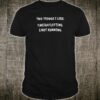 Two things i like weightlifting not running shirt